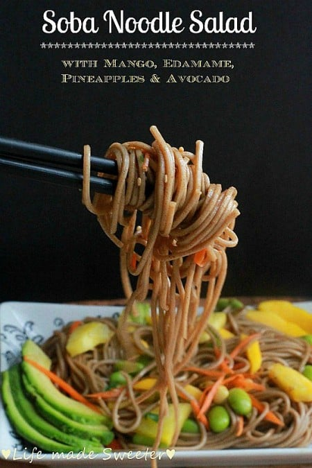 Soba Noodle Salad with Mango, Edamame, Pineapple & Avocado | Life made Sweeter