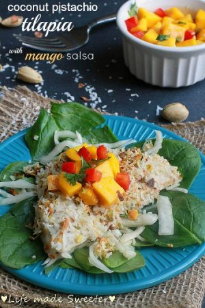Coconut Pistachio Crusted Tilapia with Mango Salsa - Life Made Sweeter