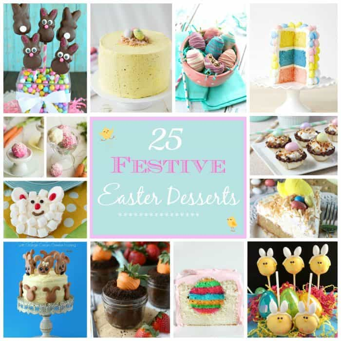 25 Festive Easter Desserts - A collection of 25 must-make recipes for Easter from cute themed treats to elegant cakes - there's something for everyone so hop to it!